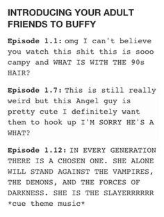 "The inevitable descent into obsession. | 23 ""Buffy The Vampire Slayer"" Jokes That Are Just To Die For"