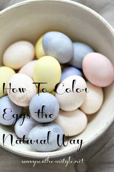 Savvy Southern Style: Coloring Eggs the Natural Way