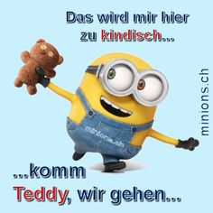 This is getting too childish for me . come teddy, we& going . - This is getting too childish for me … … come teddy, we& going … - Minion S, Minion Banana, Minions Love, Minions Minions, Funny Minion, Minions Quotes, Jokes Quotes, Tabu, Life Humor