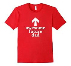 Men's Awesome Future Dad T-shirt for Future Fathers To Be... https://www.amazon.com/dp/B01IGY7HTS/ref=cm_sw_r_pi_dp_x_upCCybC7SRP0M