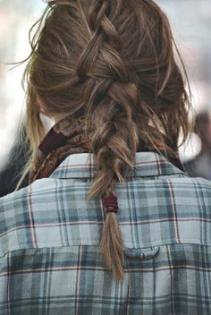 Love the short messy braid with the flannel and scarf -- effortless