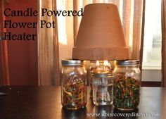 Candle Powered Heater Flower Pot Heater.  It really works! - Boy: Noise Covered in Dirt