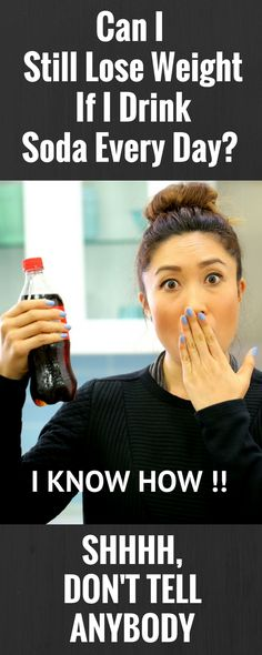 The Secret to Drinking Soda and Staying Skinny Is … %,.