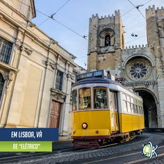 Yellow tram in front of Santa Maria cathedral in Lisbon, Portugal Belem, Portugal Travel, Filming Locations, Day Tours, Continents, Travel Destinations, Cathedral, Santa Maria, Europe