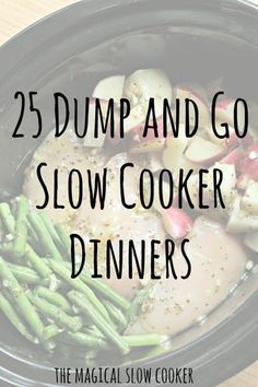 25 Dump and Go Slow Cooker Recipes to get you out the door quicker in the morning! These recipes require no browning of the meat, so no extra dirty pot in the morning!