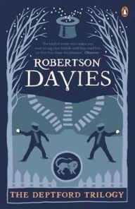 The Deptford Trilogy. Robertson Davies