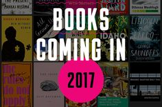 Here are the books we can't wait to read in 2017! (Ranked in no particular order.)