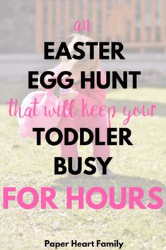 Easter egg hunt for toddlers: A creative Easter egg hunt idea that your toddler and older kids will love (and that will hold your toddler's attention for more than 5 seconds).