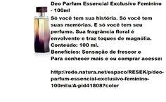 Rede Natura Espaco Resek: Deo Parfum Essencial Exclusivo Feminino - 100ml