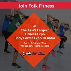 Folkfitness joins the Asia's Largest Fitness expo- BodyPower INDIA on 8- 10 Jan 2016 #folkfitness #fitnessforall #BodyPower #BeInspired