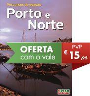 Percursos de evasão – Porto e Norte