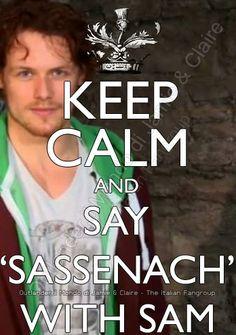 Keep Calm and say 'Sassenach' with Sam