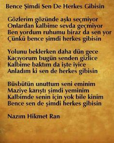 Nazim hikmet Poem Quotes, Poems, Romantic Love Quotes, Meaningful Words, Karma, Favorite Quotes, Quotations, Literature, Wisdom