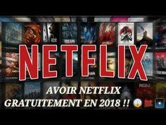 AVOIR NETFLIX GRATUITEMENT 2018 ! - YouTube