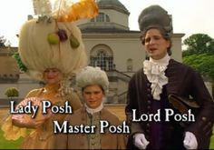 The Posh Family - total Georgian Gits! History Memes, World History, Mathew Baynton, Aussie Memes, Dance Dance Revolution, Wife Swapping, Horrible Histories, Im A Loser, Funny Memes