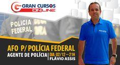 Aulão Gratis - AFO para Polícia Federal - Prof. Flávio Assis