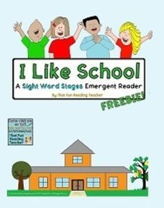 I Like School #Freebie– A Sight Word Stages Emergent Reader