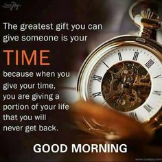 Life of time Good Morning Friends Quotes, Morning Thoughts, Morning Greetings Quotes, Good Morning Good Night, Inspirational Good Morning Messages, Weekday Quotes, Mom Prayers, Have A Happy Day, Morning Pictures