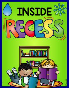 """FREE Inside Recess activities and tips. Sometimes the new season, means a change in weather and the inevitable inside recess. If you haven't discussed the procedures for this yet with your class, I would add it to your """"to do"""" list. Your substitute will appreciate it if you include detailed instructions about what activities and materials your students can do or use for inside recess."""
