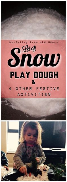 Let It Snow Play Dough Recipe and 4 other activities perfect for the holidays with toddlers and preschoolers #sensoryplay #learningthroughplay