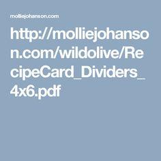 http://molliejohanson.com/wildolive/RecipeCard_Dividers_4x6.pdf