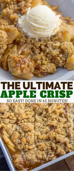Ultimate Apple Crisp is a fall favorite full of sliced apples, cinnamon, brown sugar, butter, and crispy baked oats. |