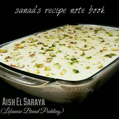 This recipe note book shares my recipes that covers desserts, sweets, side dishes, main meals etc. Lebanese Desserts, Lebanese Recipes, Indian Desserts, Lebanese Cuisine, Arabic Dessert, Arabic Sweets, Arabic Food, Bakery Recipes, Sweets Recipes