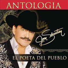 Joan Sebastian - Antologia: El Poeta Del Pueblo