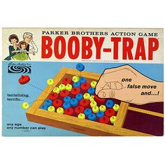 Booby-Trap Game.    I had forgotten all about this game until I saw it on a pinboard!  It was fun!