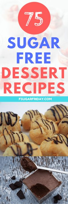 These sugar-free dessert recipes are AMAZING! If you're looking for easy, healthy sugar-free dessert recipes, you'll find plenty in this list!