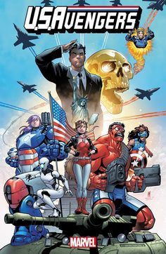 Marvel Gets Patriotic With 'U.Avengers' Comic Book Series A new Iron Patriot and Captain America will be introduced in the fall-launching series. Marvel Comics, Marvel E Dc, Marvel Heroes, Marvel Universe, Marvel Characters, Mundo Marvel, Next Avengers, Avengers Team, Marvel Avengers