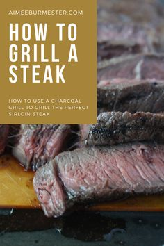 Using a charcoal grill can be an intimidating skill to master, but today I'm not only going to walk you through how to use a charcoal grill, but also how to grill the perfect top sirloin steak. Easy Home Recipes, Beef Recipes, Healthy Breakfast Recipes, Healthy Recipes, Top Sirloin Steak, Awesome Recipe, Charcoal Grill, Food Hacks, Food Styling