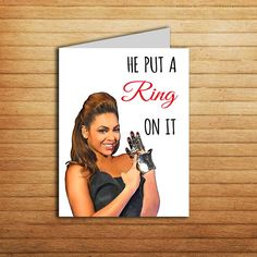 Beyonce Engagement Card #beyonce #engagement #printable #funny #card #wedding #diamond #ring #congrats #getting #married #gift #putaringonit