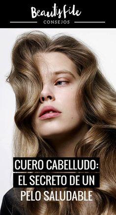 Consejos y recomendaciones para cuidar el #cuerocabelludo y tener un pelo radiante. Trending Hairstyles, Hair Care, Tips, Hair, Beauty