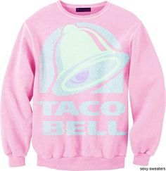 I love Taco Bell. Therefore, I shall have this sweater.