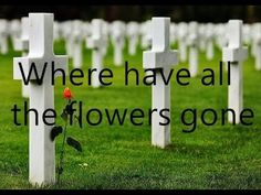 Where have all the flowers gone - The kingston trio (lyrics) - YouTube-Does anyone sing this song anymore?