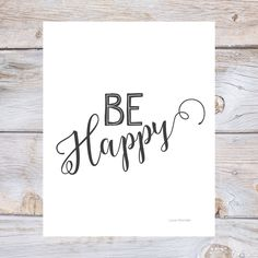 Printable Art BE HAPPY wall art Digital print, Black, modern print, Black and white print, modern home print, wall print, happy print by LoveWonderPrints on Etsy