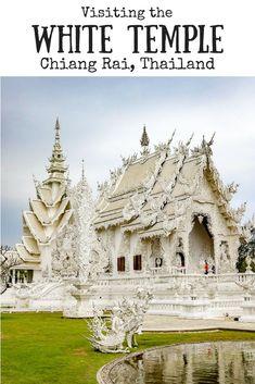 White Temple Chiang Rai | Wat Rong Khun | How to get to the White Temple | Day trip to the White Temple | Things to do in Chiang Rai