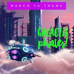 March Young Adult Theme: 🌟GALACTIC PIRATES! 🔫 Nerds!!! Okay I am so extremely excited about our March YA book 🤗! At first, I was apprehensive about doing a more sci-fi type book because sci-fi is very popular right now and I like when we do books that challenge our readers from time to time, BUT when I fell completely in love with this book and saw that it was getting fantastic reviews on Goodreads, I knew we HAD to include it.  When a misfit group finds themselves seeking out the most…