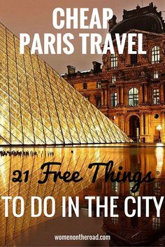 Cheap Paris Travel: 21 Free Things To Do In Paris