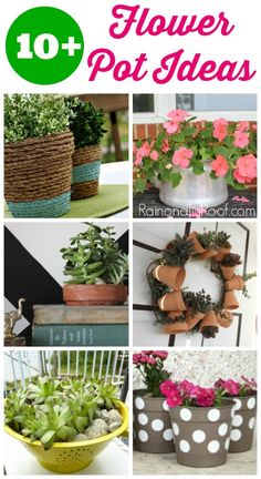 Don't stick with the usual flower pot this year! Spruce those babies up with these creative flower pot ideas that won't break the bank or take lots of time! 10+ Flower Pot Ideas
