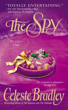 The Spy (Liars Club Book 3) by Celeste Bradley