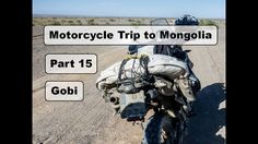 Motorcycle Trip to Mongolia Yamaha XT 660 Z - What is to ride in Gobi desert? - Part 16 Gobi Desert, Motorcycle Travel, Mongolia, Yamaha, Deserts, Postres, Dessert, Plated Desserts, Desserts