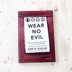Gift Guide: 12 Thoughtful books about style, ethical fashion and building a better, simpler wardrobe — Into <br>Mind