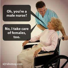 Something to remember the next time someone asks you this! #MaleNurse #Murses #Nurses #LOL