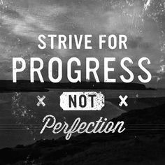 #Inspiration | Strive for Progress