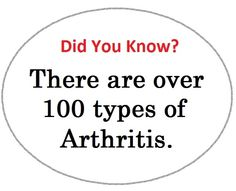Types of Arthritis | not only are there over 100 types of arthritis but the disease affects ...