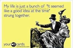 haha my life in a nutshell