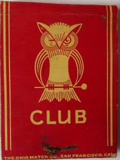 The Owl Club, Stockton, California USA (match book cover)