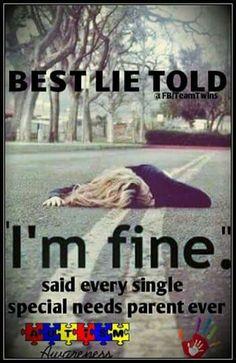 I'm fine...NOT!